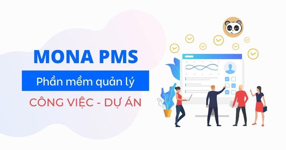 Mona PMS - Phần mềm làm việc nhóm của Việt Nam