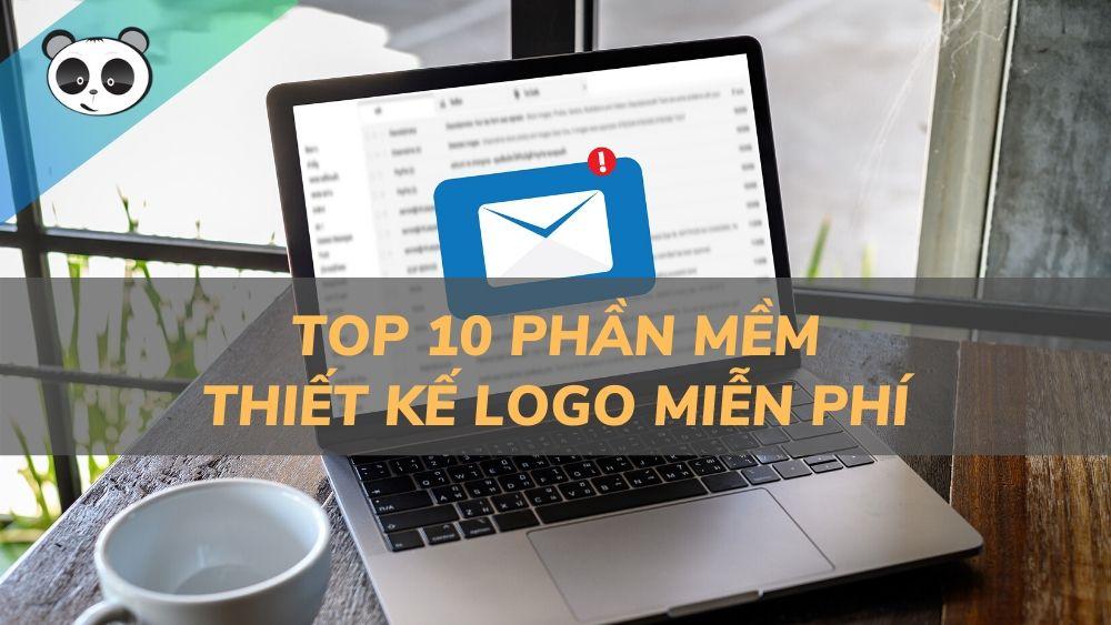 Top 10 phần mềm quản lý email chuyên nghiệp