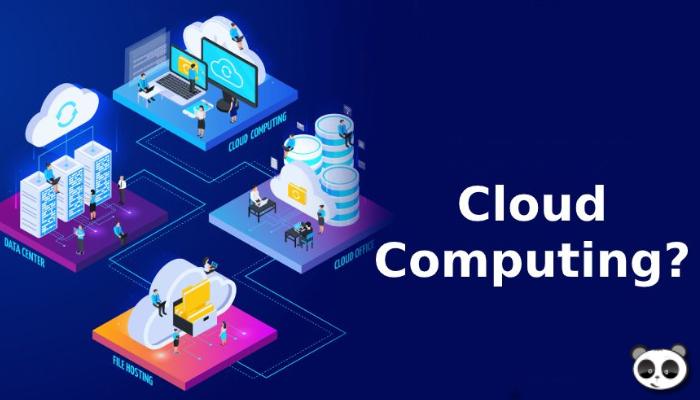 Cloud Computing là gì? Lợi và hại của Cloud Computing với người dùng Việt