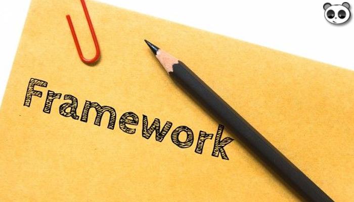 Framework là gì? Những thông tin cần biết về framework
