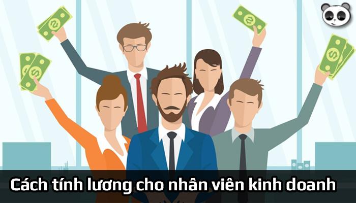 Cách tính lương cho nhân viên kinh doanh chính xác