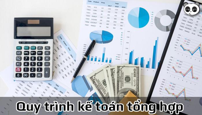 Quy trình kế toán tổng hợp theo từng bước trong doanh nghiệp