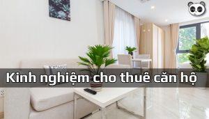 Kinh nghiệm cho thuê căn hộ chung cư giúp giảm thiểu rủi ro